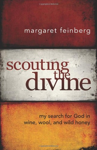 Scouting the Divine: My Search for God in Wine, Wool, and Wild (Divine Honey)