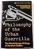 Philosophy of the Urban Guerrilla, Abraham Guillén, 0688051472