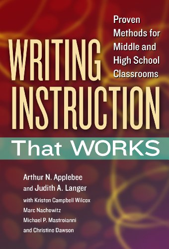 - Writing Instruction That Works: Proven Methods for Middle and High School Classrooms (Language and Literacy Series)