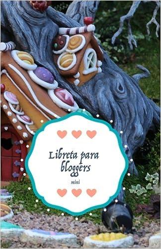 Libreta para bloggers mini: casita (Spanish Edition): Susana ...