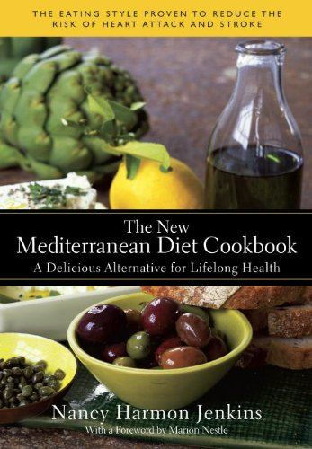 New Diet - The New Mediterranean Diet Cookbook: A Delicious Alternative for Lifelong Health
