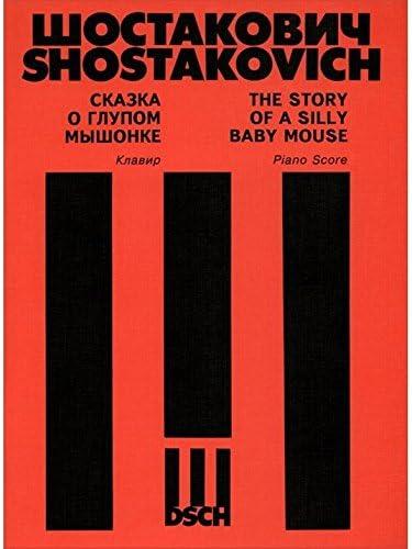 Dmitri Shostakovich: Historia de un Ratón Silly Baby (Le ...