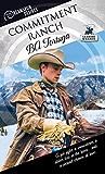 Commitment Ranch (Dreamspun Desires Book 18)