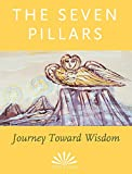 img - for The Seven Pillars: Journey Toward Wisdom book / textbook / text book