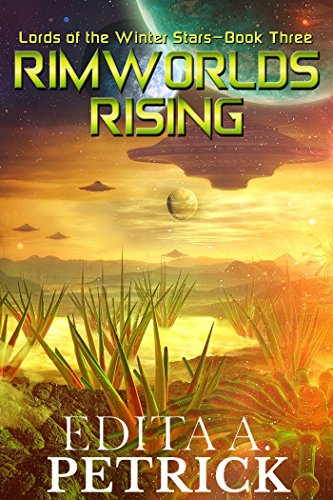 Rimworlds Rising: Lords of the Winter Stars - Book Three