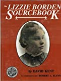 Front cover for the book The Lizzie Borden Sourcebook by David Kent