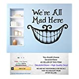 Alice In Wonderland Wall Decals Quote We're All Mad Here Decal Cheshire Cat Smile Sticker Quotes Kids Bedroom Nursery Home Decor Art Mural SM51