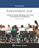 img - for Employment Law: A Guide to Hiring, Managing, and Firing for Employers and Employees book / textbook / text book