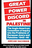 Great Power Discord in Palestine, Amikam Nachmani, 0714632988