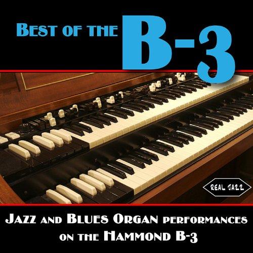 - Jazz and Blues Organ Performances On the Hammond B-3