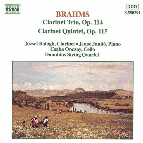 Brahms: Clarinet Trio, Op. 114 / Clarinet Quintet, Op. 115