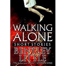 Walking Alone: Short Stories