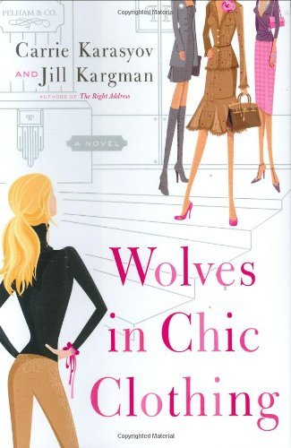 Wolves in Chic Clothing: A - Popular In Stores Nyc