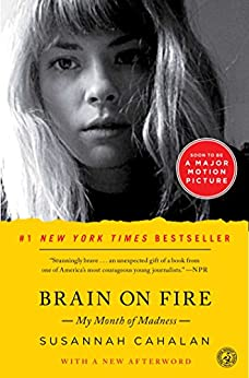 Brain on Fire: My Month of Madness by [Cahalan, Susannah]