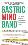 The Gastric Mind Band, The Proven, Pain-Free Alternative to Weight-Loss Surgery