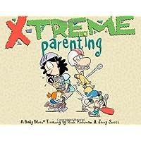 X-Treme Parenting: A Baby Blues Treasury: 28