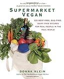 Supermarket Vegan, Donna Klein, 0399535616