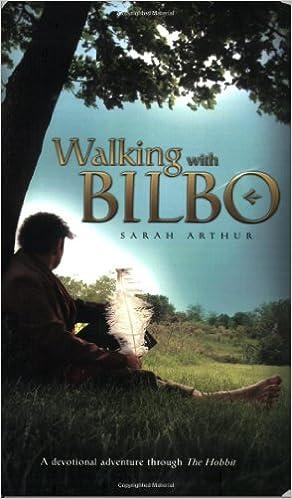Walking With Bilbo: A Devotional Adventure Through The Hobbit Free Download