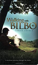 Walking with Bilbo: A Devotional Adventure through the Hobbit
