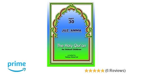 The Holy Qur'an for School Children (Part 30, Juz 'Amma
