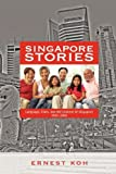 Singapore Stories, Ernest Koh, 1604976772