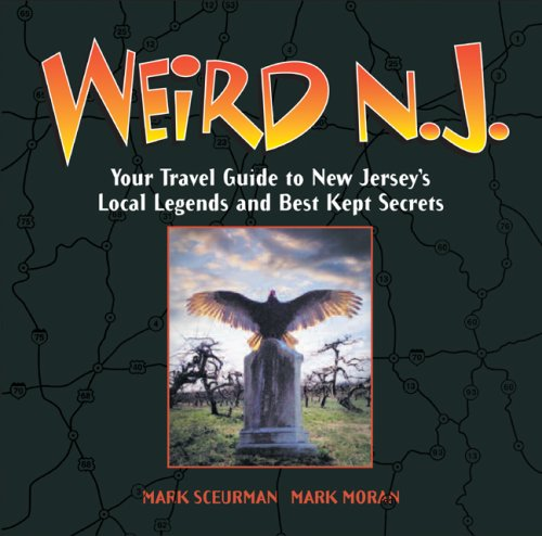 Weird N.J.: Your Travel Guide to New Jersey's Local Legends