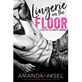Lingerie on the Floor: A Bad Boy Billionaire Romance (The Londonaire Brothers Series Book 1)