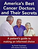 img - for America's Best Cancer Doctors and Their Secrets book / textbook / text book