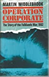 Operation Corporate, Martin Middlebrook, 0670802239