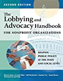 img - for The Lobbying and Advocacy Handbook for Nonprofit Organizations, Second Edition: Shaping Public Policy at the State and Local Level book / textbook / text book