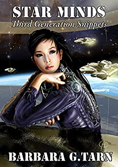 Star Minds Third Generation Snippets by [G.Tarn, Barbara ]