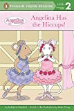 Angelina Has the Hiccups! (Angelina Ballerina)
