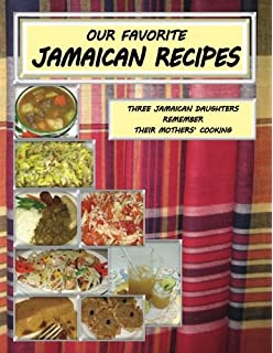 Authentic recipes from jamaica jamaican cookbook over 80 our favorite jamaican recipes three jamaican daughters remember their mothers cooking forumfinder Gallery