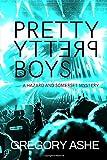 Pretty Pretty Boys (Hazard and Somerset)
