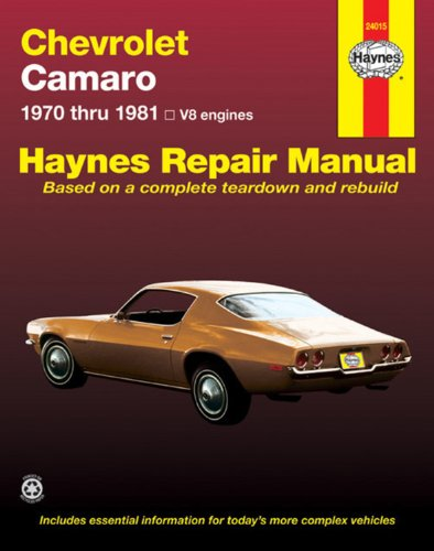 Chevrolet Camaro, 1970-81 (Haynes Repair Manuals)
