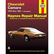 Chevrolet Camaro, 1970-81 (Haynes Repair Manuals)