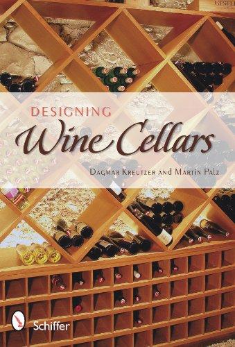 Designing Wine Cellars by Martin Palz, Dagmar Kreutzer