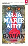 """Bavian (Baboon) (Text in Danish)"" av Naja Marie Aidt"