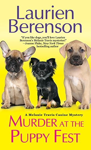 Murder at the Puppy Fest (A Melanie Travis Mystery Book 20)