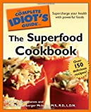 The Superfood Cookbook, Shelly Vaughan James and Heidi Reichenberger McIndoo, 1592577318