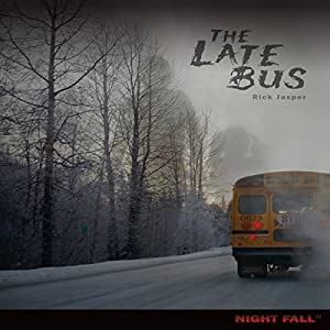 The Late Bus Audiobook