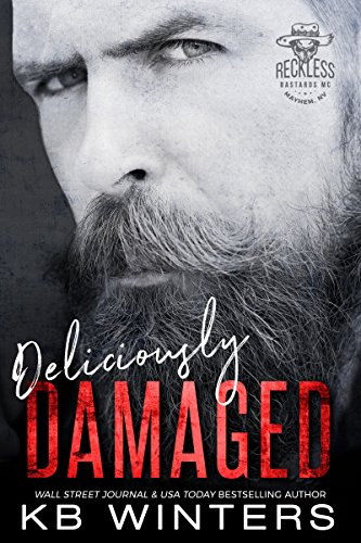 Deliciously Damaged: Reckless Bastards MC cover