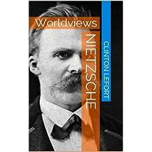 Nietzsche: Worldviews