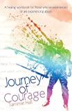 Journey of Courage, Tammie Hall, 1615669566