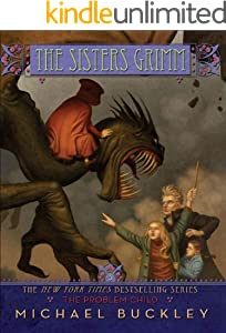 The Problem Child (The Sisters Grimm Book 3)