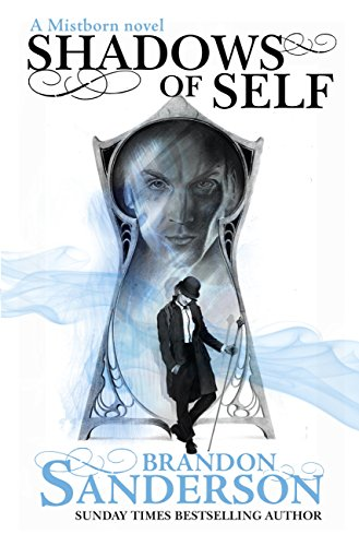 Shadows of self a mistborn novel english edition ebook brandon shadows of self a mistborn novel english edition por sanderson brandon fandeluxe Gallery