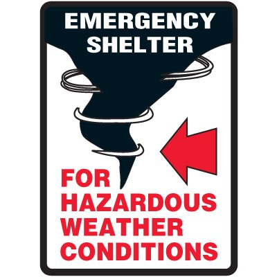 Adhesive Vinyl Emergency Shelter For Hazardous Weather Sign - 10
