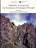 Ophiolite Concept and the Evolution of Geological Thought, , 0813723736