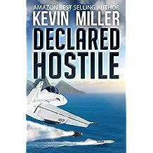 Declared Hostile (Raven One Book 2)