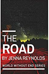 The Road (World Without End) Paperback